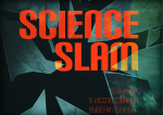 Science Slam («Научные бои»)!
