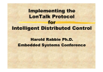 Implementing the LonTalk Protocol for Intelligent Distributed Control